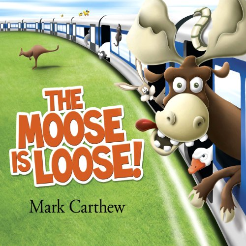 The Moose Is Loose!