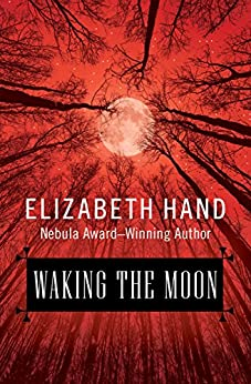 Waking the Moon by [Hand, Elizabeth]