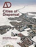 Cities of Dispersal