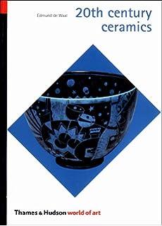 20th century ceramics world of art