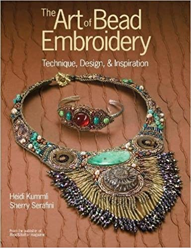 The Art Of Bead Embroidery Heidi Kummli Sherry Serafini