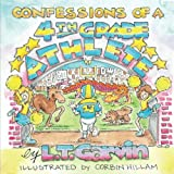 Confessions of a 4th Grade Athlete