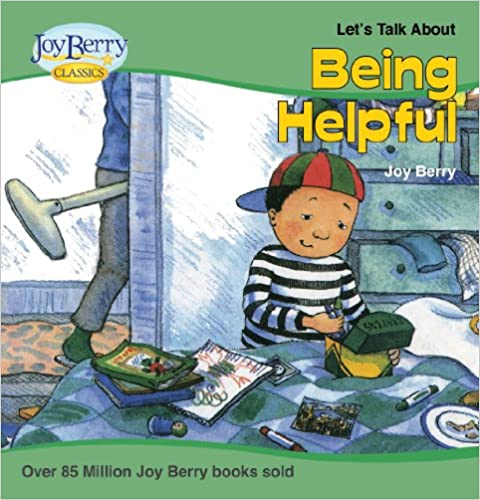 Download Let's Talk About Being Helpful (Let's Talk About Book 11) PDF