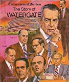 The Story of Watergate, Jim Hargrove, 0516447416