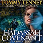 The Hadassah Convenant: A Queen's Legacy | Tommy Tenney,Mark Andrew Olsen