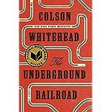 The Underground Railroad (Pulitzer Prize Winner) (National Book Award Winner) (Oprah's Book Club): A Novel