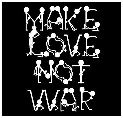 Make Love Not War Hippies Make Love Not War 2019 01 09