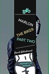 Marlon The Biker, Part Two (American Biker) Paperback