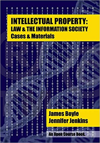 Intellectual property law the information society cases intellectual property law the information society cases materials an open casebook 2014 edition open course book 1st edition fandeluxe Choice Image