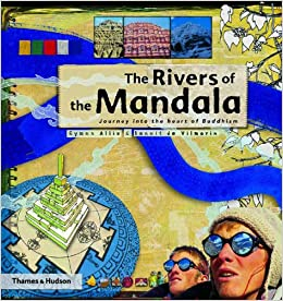 The Rivers of the Mandala: Journey into the Heart of Buddhism