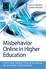 Misbehavior Online in Higher Education (Cutting-edge Technologies in Higher Education Book 5) Kindle Edition
