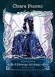 Il principe del Drago Parte II (LE PORTE DI ETERNA Vol. 2)