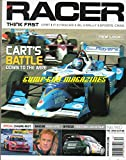 Racer December 2003 Magazine CART'S BATTLE: DOWN TO THE WIRE In Focus: Ford's WRC Rocketship NASCAR AGING ACES Special: Chasing Next WINSTON CUT STARS ARE FINDING NASCAR COCKPITS TIGHT SQUEEZE