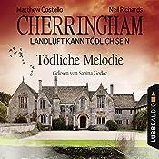 Tödliche Melodie (Cherringham - Landluft kann tödlich sein 22) | Matthew Costello, Neil Richards
