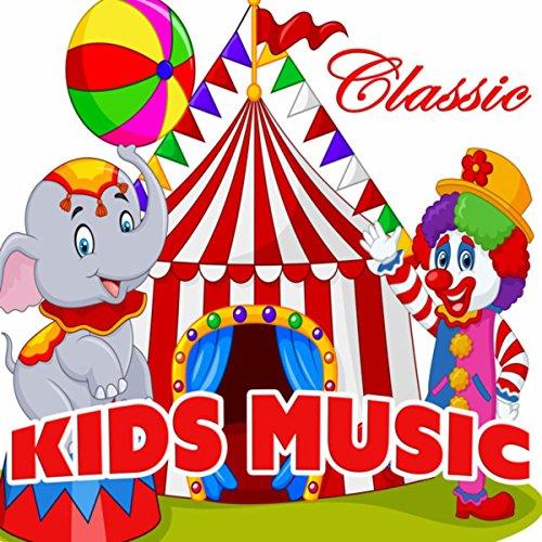 Classic Kids Music -