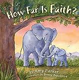 How Far Is Faith? (padded board book) (Faith, Hope, Love)
