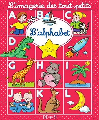 l 39 alphabet imagerie des tout petits french edition ebook nathalie b lineau