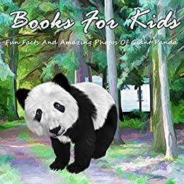 Books For Kids: Fun Facts And Amazing Photos Of Giant ...