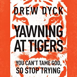Yawning at Tigers Audiobook