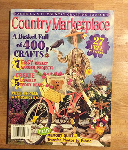(COUNTRY MARKETPLACE Magazine March/April 2002 Volume 12 Number 2 (America's #1 Country Crafting Source, 27 Free patterns, 400 crafts, teddy bears, memory quilt - transfer photos to fabric))