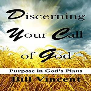 Discerning Your Call of God Audiobook