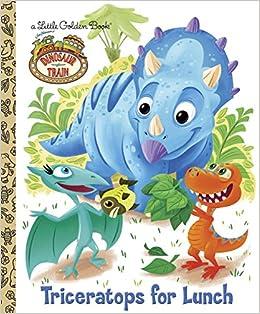 Dinosaur Train Triceratops For Lunch Little Golden Book Books Caleb Meurer 9780375861512 Amazon