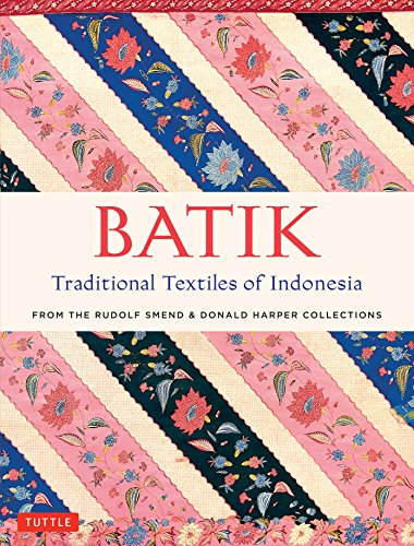 Batik occupies a special place in Indonesian culture. Each fabric has a rich story to tell—as a reflection of the nation's religious beliefs, sophisticated court cultures and cosmopolitan history. The extraordinary textiles in this book are from the ...