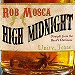 High Midnight | Rob Mosca