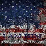 I Am Him | Scott Stevens