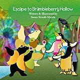 Escape to Brambleberry Hollowt, Susan M. Straub-Martin, 0983032130