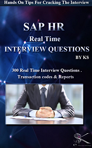 SAP HR REALTIME INTERVIEW QUESTIONS: Hands On Tips For Cracking The Interview