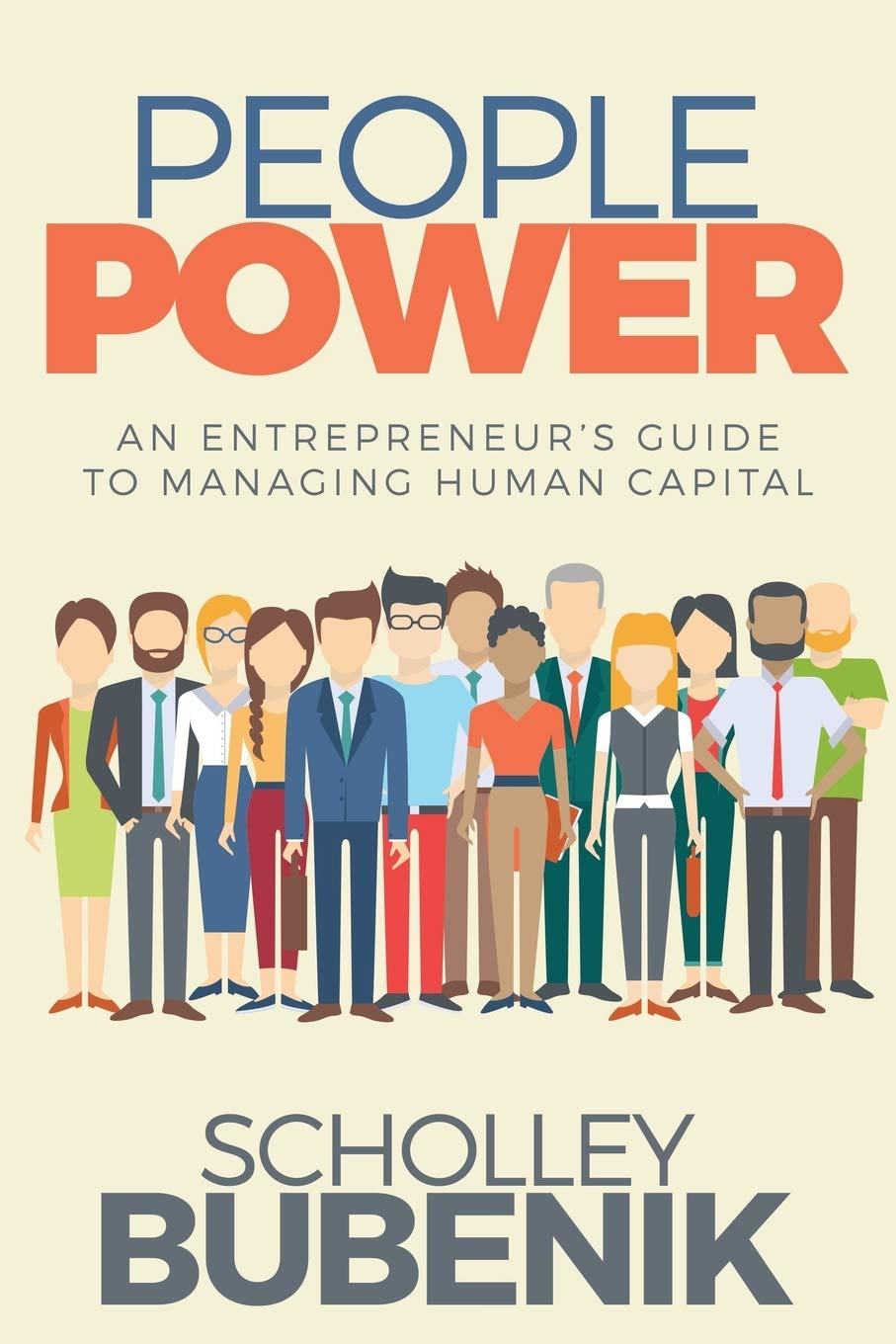People Power: An Entrepreneur?s Guide to Managing Human Capital