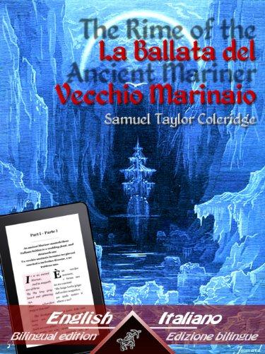 The Rime of the Ancient Mariner - La Ballata del Vecchio Marinaio: Bilingual parallel text - Bilingue con testo a fronte: English - Italian / Inglese - ... Easy Reader Vol. 10) (Italian Edition)
