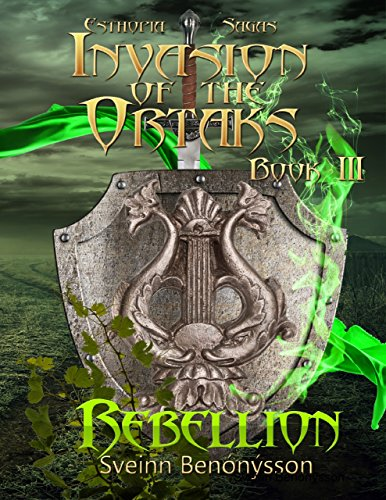 Invasion of the Ortaks: Book 3 Rebellion Kindle Edition