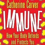 Immune | Catherine Carver