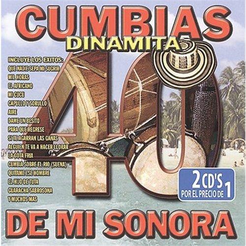 ... 40 Cumbias Dinamita de Mi Sonora