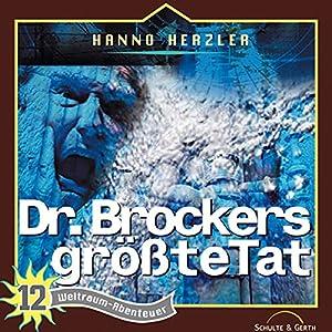 Dr. Brockers größte Tat (Weltraum-Abenteuer 12) Hörspiel