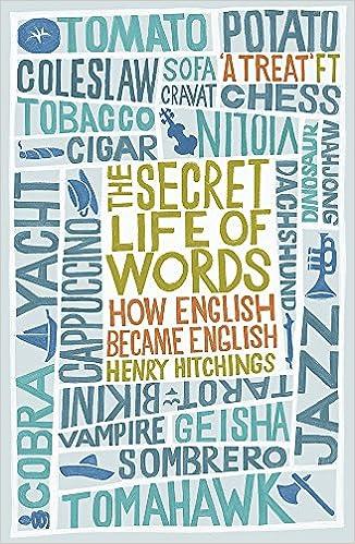 The Secret Life of Words: How English Became English: Amazon co uk