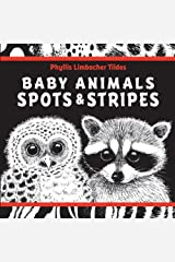 Baby Animals Spots & Stripes by Phyllis Limbacher Tildes(2015-01-06) Hardcover