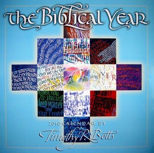 Year 2009 Wall Calendar (Biblical Year 2010 Wall Calendar (Calendar) by Timothy R Botts (2009-07-25))