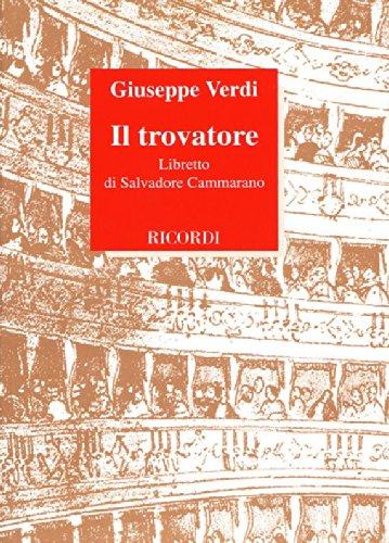 Il trovatore. Dramma in 4 parti. Musica di G. Verdi (Inglese) Copertina flessibile – 3 feb 1997 Salvatore Cammarano E. Rescigno Casa Ricordi 8875924996