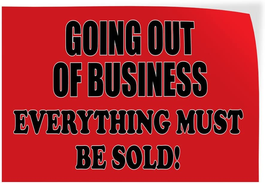 Set of 2 Decal Sticker Multiple Sizes Going Out of Business Everything Must Go #1 Style C Business Outdoor Store Sign Red 52inx34in