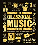 Best Opera Musics - The Classical Music Book: Big Ideas Simply Explained Review