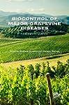 Biocontrol of Major Grapevine Disease...
