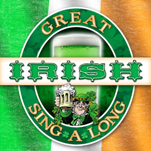 Great Irish Sing - A - Long For St. Patrick's Day