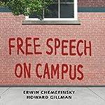 Free Speech on Campus   Erwin Chemerinsky,Howard Gillman