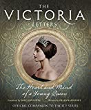 img - for The Victoria Letters: The Official Companion to the ITV Victoria Series book / textbook / text book