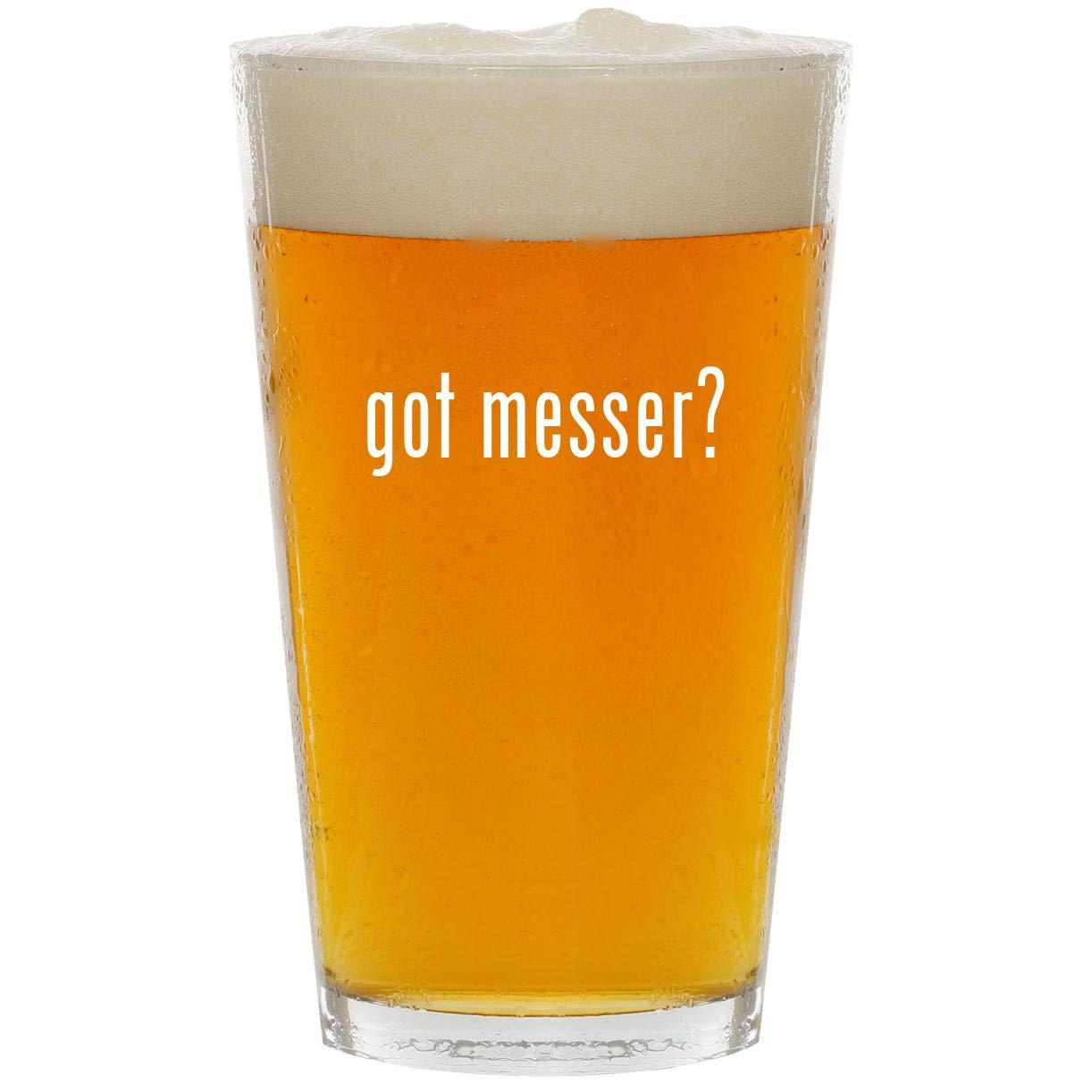 got messer? - Glass 16oz Beer Pint