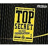 TOP SECRET - Die neue Generation 1: Der Clan (Top Secret - Die neue Generation (Serie), Band 1)