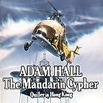 The Mandarin Cypher: Quiller, Book 6 | Adam Hall
